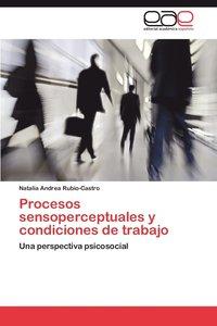 bokomslag Procesos Sensoperceptuales y Condiciones de Trabajo
