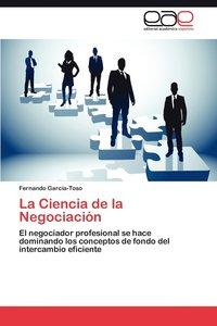 bokomslag La Ciencia de La Negociacion