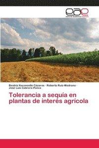 bokomslag Tolerancia a sequia en plantas de interes agricola