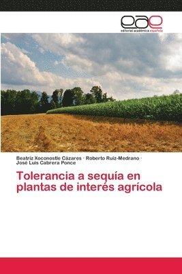 Tolerancia a sequia en plantas de interes agricola 1