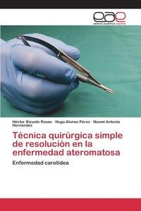 bokomslag Tecnica Quirurgica Simple de Resolucion En La Enfermedad Ateromatosa