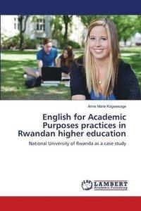 bokomslag English for Academic Purposes practices in Rwandan higher education
