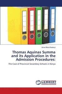 bokomslag Thomas Aquinas Summa and its Application in the Admission Procedures