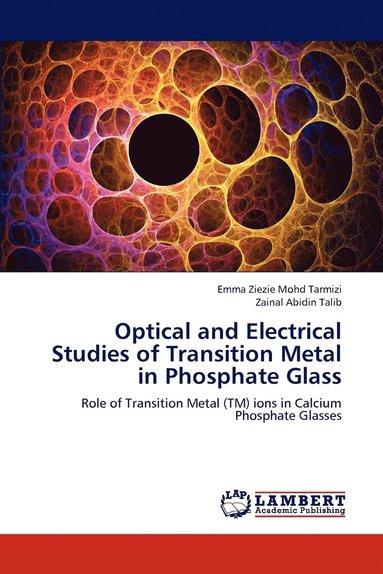 bokomslag Optical and Electrical Studies of Transition Metal in Phosphate Glass