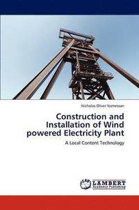 bokomslag Construction and Installation of Wind Powered Electricity Plant