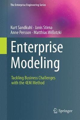 bokomslag Enterprise Modeling: Tackling Business Challenges with the 4EM Method