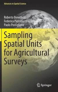 bokomslag Sampling Spatial Units for Agricultural Surveys