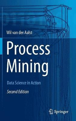 bokomslag Process Mining: Data Science in Action