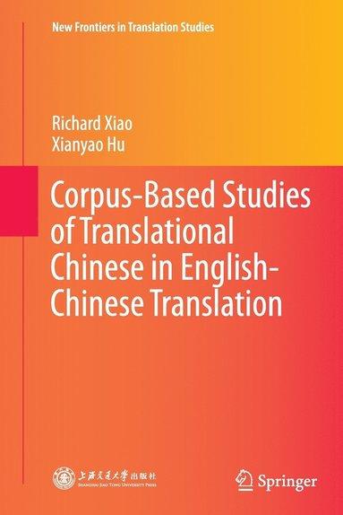 bokomslag Corpus-Based Studies of Translational Chinese in English-Chinese Translation