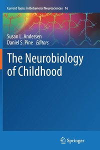 bokomslag The Neurobiology of Childhood