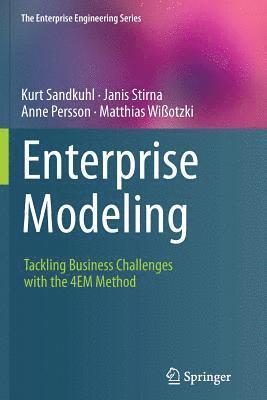 bokomslag Enterprise Modeling: Tackling Business Challenges with the 4EM Method