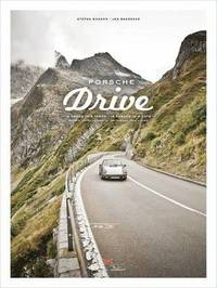 bokomslag Porsche drive - 15 passes in 4 days; switzerland, italy, austria