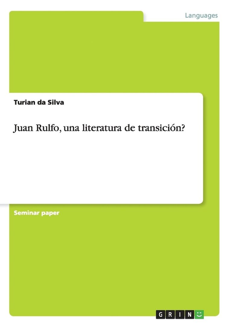 Juan Rulfo, una literatura de transicion? 1