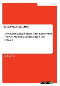 bokomslag 'Die neuen Kriege nach Mary Kaldor und Herfried Munkler. Kernaussagen und Kritiken