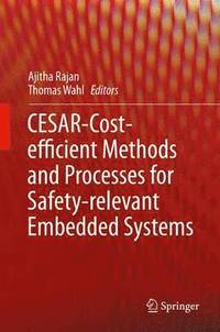 bokomslag CESAR - Cost-efficient Methods and Processes for Safety-relevant Embedded Systems