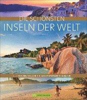 bokomslag Die schönsten Inseln der Welt
