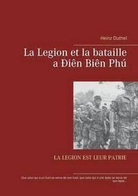 bokomslag La Legion et la bataille a Dien Bien Phu