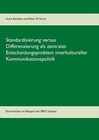 bokomslag Standardisierung versus Differenzierung als zentrales Entscheidungsproblem interkultureller Kommunikationspolitik