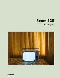 bokomslag Anja Engelke: Room 125