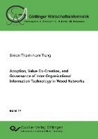 bokomslag Adoption, Value Co-Creation, and Governance of Inter-Organizational Information Technology in Wood Networks