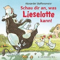 bokomslag Schau dir an, was Lieselotte kann!