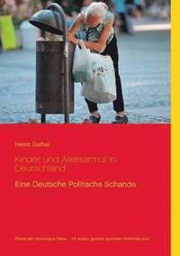 bokomslag Kinder und Altersarmut in Deutschland