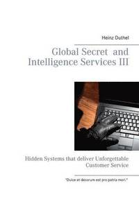 bokomslag Global Secret and Intelligence Services III