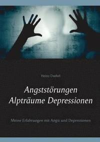 bokomslag Angststoerungen - Alptraume - Depressionen