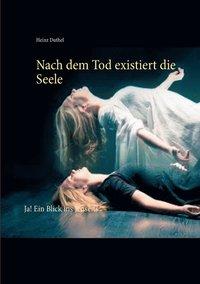 bokomslag Nach dem Tod existiert die Seele