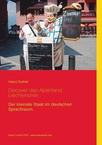 bokomslag Discover das Alpenland Liechtenstein