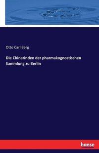 bokomslag Die Chinarinden der pharmakognostischen Sammlung zu Berlin
