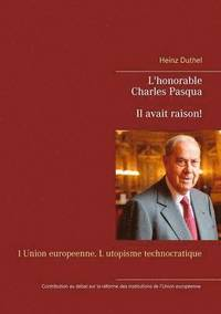 bokomslag L'honorable Charles Pasqua - Il avait raison!