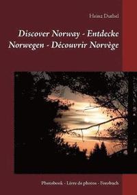 bokomslag Discover Norway - Entdecke Norwegen - Decouvrir Norvege