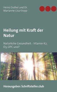 bokomslag Heilung mit Kraft der Natur