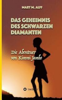 bokomslag Das Geheimnis Des Schwarzen Diamanten