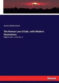 bokomslag The Roman Law of Sale, with Modern Illustrations