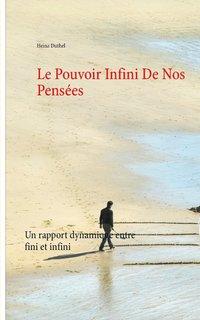 bokomslag Le Pouvoir Infini De Nos Pensees