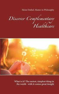 bokomslag Discover Complementary Healthcare