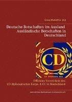 bokomslag Deutsche Botschaften im Ausland - Ausländische Botschaften in Deutschland