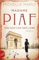 bokomslag Madame Piaf und das Lied der Liebe