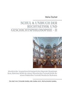 bokomslag Schul &; Unibuch der Rechtsethik und Geschichtsphilosophie - II