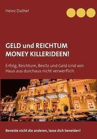 bokomslag Geld und Reichtum - Money-Killerideen!