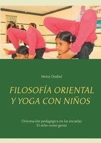 bokomslag Filosofia oriental y yoga con ninos