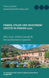 bokomslag Firmen, Steuer und Investment Gesetze in Spanien