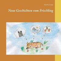 bokomslag Neue Geschichten vom Frischling