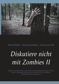 bokomslag Diskutiere nicht mit Zombies II