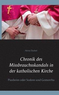 bokomslag Chronik des Missbrauchsskandals in der katholischen Kirche