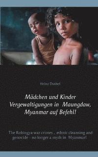 bokomslag Vergewaltigen auf Befehl: Sexuelle Gewalt als Waffe gegen die Rohingya
