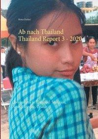 bokomslag Ab nach Thailand Thailand Report 3. - 2020