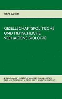 bokomslag Gesellschaftspolitische und menschliche Verhaltens Biologie